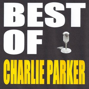 Image for 'Best of Charlie Parker'