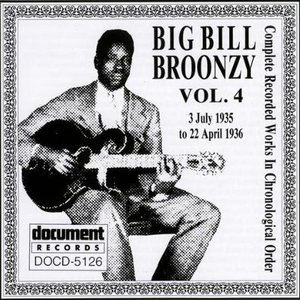 Image for 'Big Bill Broonzy Vol. 4 1935 - 1936'