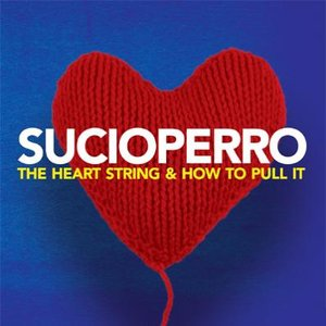 Image for 'The Heart String & How to Pull It'