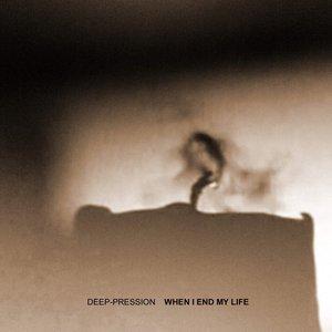 Bild för 'When I End my Life'