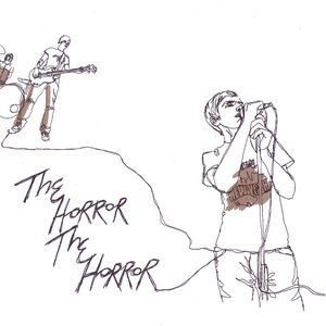 Image for 'The Horror The Horror'
