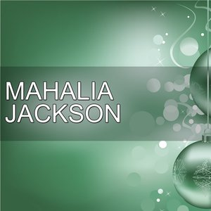 Image for 'H.o.t.s Presents : Celebrating Christmas With Mahalia Jackson, Vol. 1'