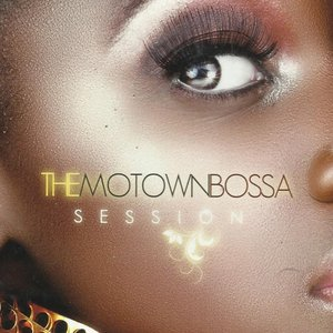 Image for 'The Motown Bossa Session'