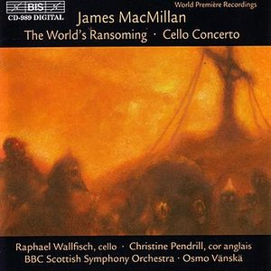 Image for 'MACMILLAN: Triduum, Part I: The World's Ransoming / Triduum, Part II: Cello Concerto'