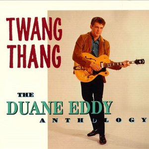 Image for 'Twang Thang: The Duane Eddy Anthology'