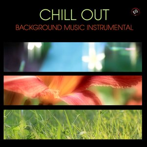 Image for 'Chill Out Background Music Instrumental - Chill Lounge'