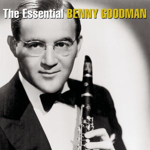Image for 'The Essential Benny Goodman'