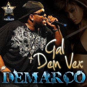 Image for 'Gal Dem Vex'