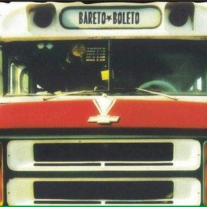 Bild för 'Bareto - Boleto'