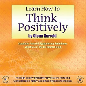 Image for 'Learn How to Think Positively'