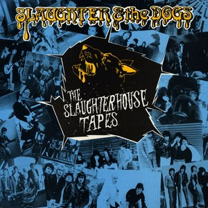 Image for 'The Slaughter House Tapes'
