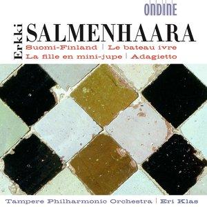 Image for 'Salmenhaara, E.: Suomi-Finland / La Fille En Mini-Jupe / Adagietto / Le Bateau Ivre'