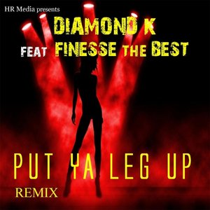 Image for 'Put Your Leg Up (Remix) [feat. Finesse the Best]'