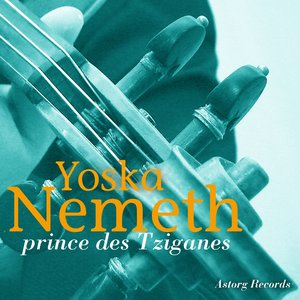Image for 'Yoska Nemeth :  Prince des Tziganes'