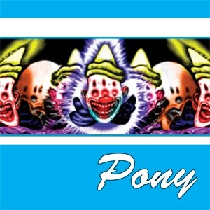 Image for 'Pony'