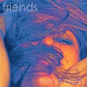 Image for 'Friend Crush'