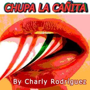 Image for 'Chupa La Cañita'