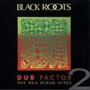 Image for 'Dub Factor 2: The Dub Judah Mixes'