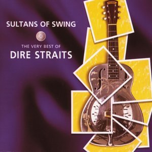 Image for 'Sultans Of Swing - The Very Best Of Dire Straits (CD 1 Of Limited Edition)'