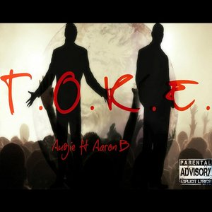 Image for 'T.O.K.E. (feat. Aaron B.)'