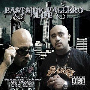 Image for 'Eastside Vallero Life'