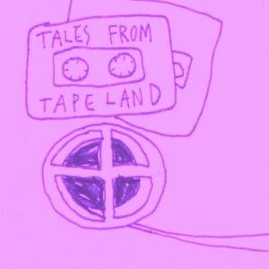 Image for 'Tales From Tape Land'