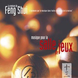 """""""Feng shui: musique pour la salle de jeux""""的封面"""
