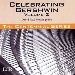 Image for 'Celebrating Gershwin, Vol. 2'