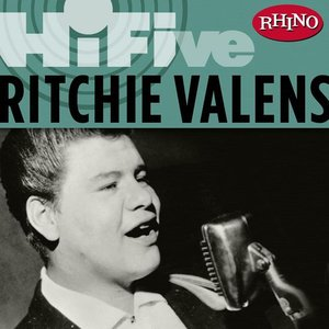 Image for 'Rhino Hi-Five: Ritchie Valens'
