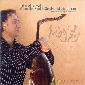 Image for 'When The Soul Is Settled: Music of Iraq'