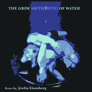 Image for 'The Grim Arithmetic Of Water'