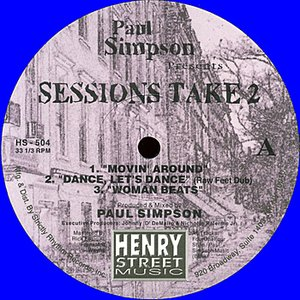 Image for 'Paul Simpson presents Sessions Take 2 REMASTERED'