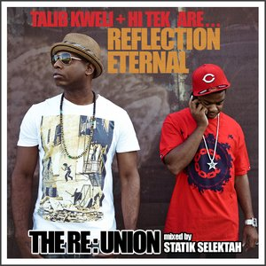 Image for 'The RE:Union (Mixed By Statik Selektah)'