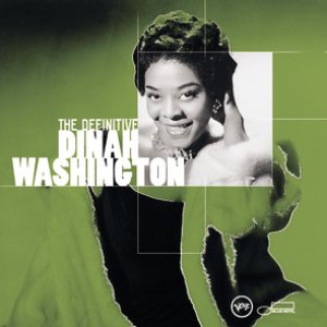 Image for 'The Definitive Dinah Washington'