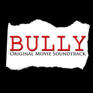 Image for 'Bully (Original Movie Soundtrack)'