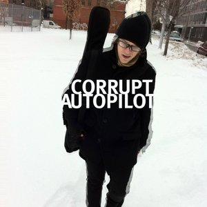 Image for 'Corrupt Autopilot'