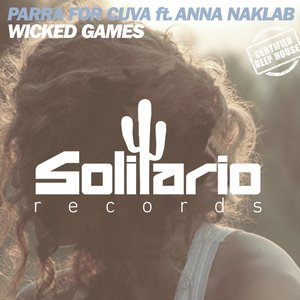 Image for 'Wicked Games (feat. Anna Naklab)'