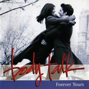 Image for 'Body Talk: Forever Yours'