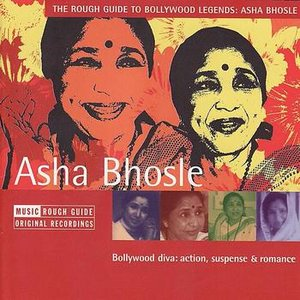 Image for 'The Rough Guide To Bollywood Legends: Asha Bhosle'