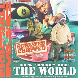 Image for 'On Top Of The World: Screwed & Chopped'
