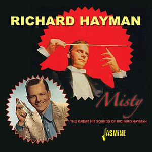 Image for 'Misty - The Great Hit Sounds Of Richard Hayman'