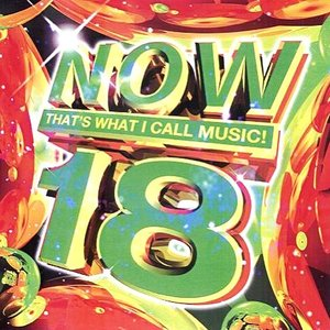 Image for 'Now That's What I Call Music! 18'