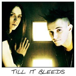 Bild för 'Till It Bleeds'