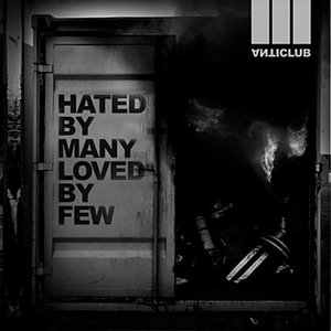 Image pour 'Hated By Many Loved By Few EP'