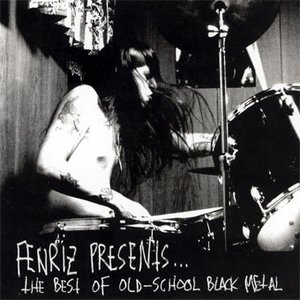 Image for 'Fenriz Presents the Best of Old-School BM'