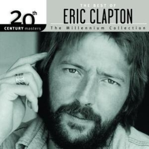 Image for 'The Best Of Eric Clapton 20th Century Masters The Millennium Collection'