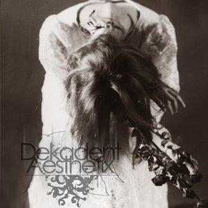 Image for 'Dekadent Aesthetix'