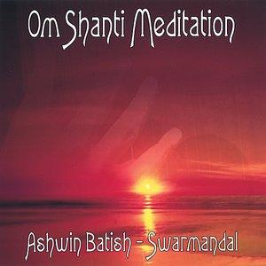 Image for 'Om Shanti Meditation - Swarmandal'