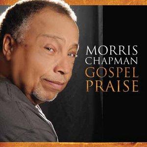 Image for 'Gospel Praise - Morris Chapman'
