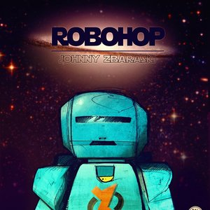 Image for 'Johnny Zbaraski - Robohop [2012]'